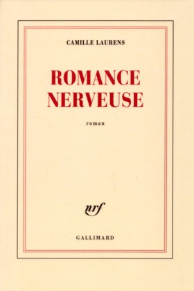 Camille Laurens, Romance nerveuse