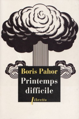 Boris Pahor, Printemps difficile