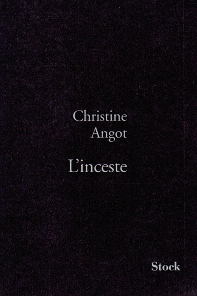 Chritine Angot, L'inceste