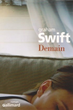 Graham Swift, Demain