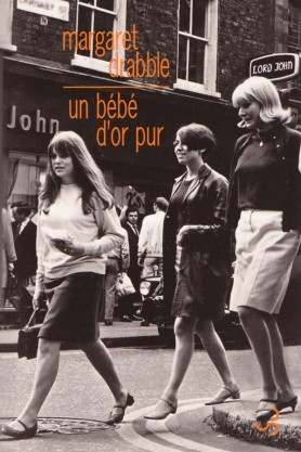 Margaret Drabble, Un bébé d'or pur