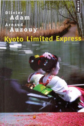 Olivier Adam, Kyoto-Limited-Express
